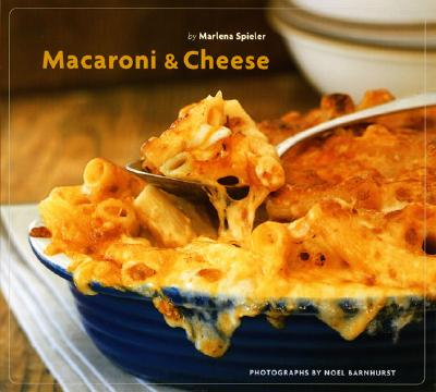 Macaroni And Cheese By Spieler, Marlene/ Barnhurst, Noel